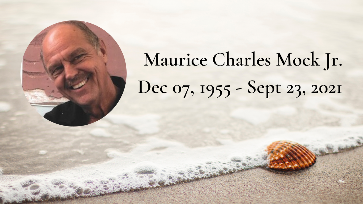 Remembering Maurice Charles Mock Jr.